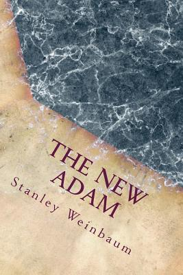The new Adam - Weinbaum, Stanley Grauman