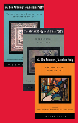 The New Anthology of American Poetry: Beginnings to the Present - Axelrod, Steven Gould, Professor (Editor), and Roman, Camille, Professor (Editor), and Travisano, Thomas (Editor)