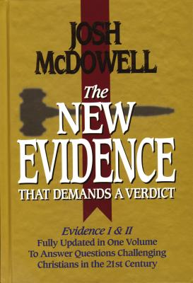 The New Evidence That Demands a Verdict: Fully Updated - McDowell, Josh