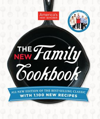 The New Family Cookbook - America's Test Kitchen (Editor)