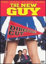 The New Guy [Unrated Director's Cut] - Edward Decter