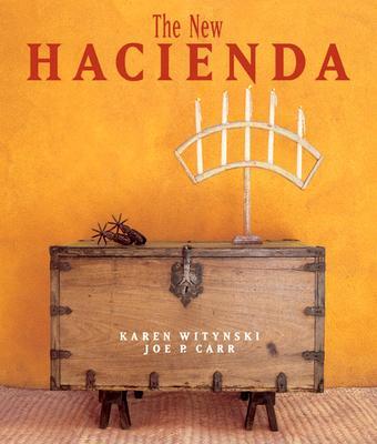 The New Hacienda - Witynski, Karen, and Carr, Joe P