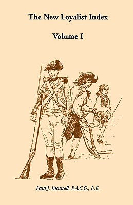 The New Loyalist Index, Volume I - Bunnell, Paul J