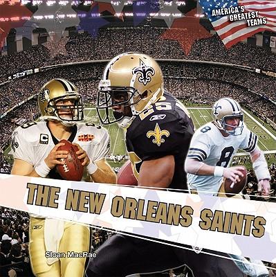 The New Orleans Saints - MacRae, Sloan
