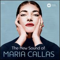 The New Sound of Maria Callas - Francesco Albanese (tenor); Maria Callas (soprano); La Scala Theater Chorus (choir, chorus); René Duclos Choir (choir, chorus)