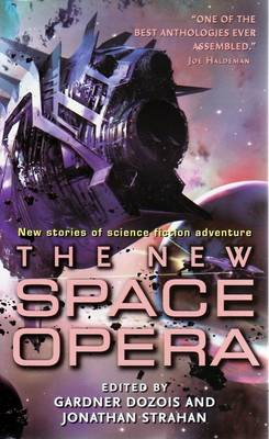 The New Space Opera - Dozois, Gardner, and Strahan, Jonathan