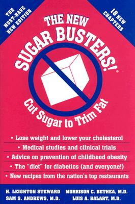 The New Sugar Busters!(r): Revised and Updated Edition - Steward, H Leighton, and Bethea, Morrison, and Andrews, Sam