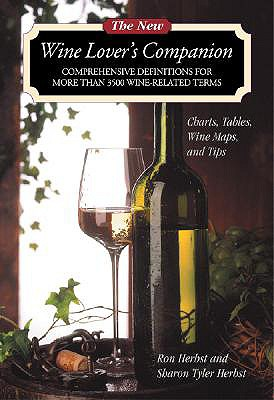 The New Wine Lover's Companion - Herbst, Sharon Tyler, and Herbst, Ron