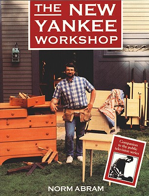 The New Yankee Workshop - Abram, Norm