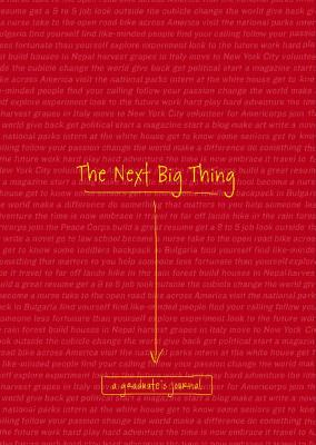 The Next Big Thing: A Graduate's Journal - Cider Mill Press (Creator)