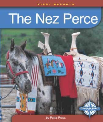 The Nez Perce - Press, Petra