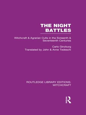The Night Battles: Witchcraft and Agrarian Cults in the Sixteenth and Seventeenth Centuries - Ginzburg, Carlo