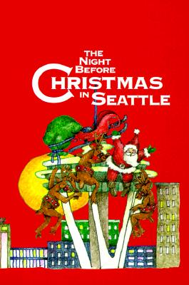 The Night Before Christmas in Seattle - Carabine, Sue