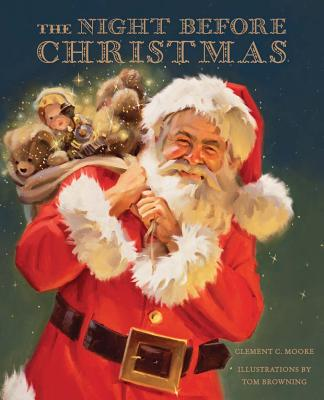 The Night Before Christmas - Browning, Tom, and Moore, Clement C