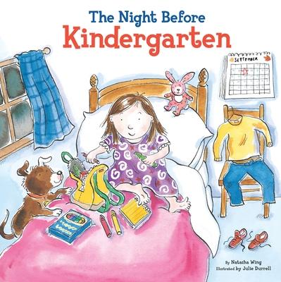 The Night Before Kindergarten - Wing, Natasha