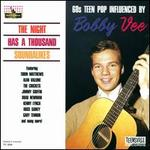 The Night Has a Thousand Soundalikes: '60s Teen Pop Influenced by Bobby Vee