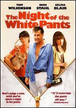 The Night of the White Pants - Amy Talkington