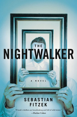 The Nightwalker - Fitzek, Sebastian, and Searle, Jaime Lee (Translated by)