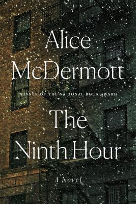 The Ninth Hour - McDermott, Alice