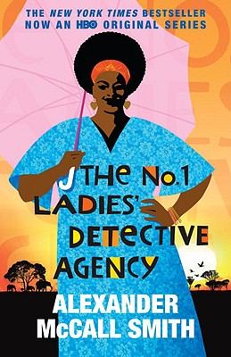 The No. 1 Ladies' Detective Agency - Smith, Alexander McCall