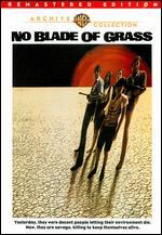 The No Blade of Grass