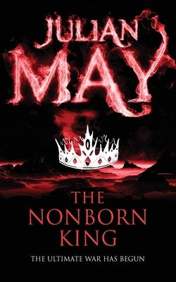 The Nonborn King - May, Julian