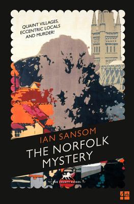 The Norfolk Mystery - Sansom, Ian