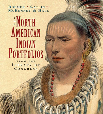 The North American Indian Portfolios: From the Library of Congress - Gilreath, James