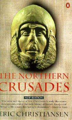 The Northern Crusades: Second Edition - Christiansen, Eric