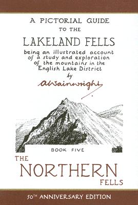 The Northern Fells: A Pictorial Guide to the Lakeland Fells - Wainwright, Alfred