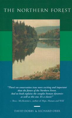 The Northern Forest - Dobbs, David, and Ober, Richard