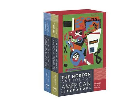 The Norton Anthology of American Literature - Baym, Nina (Editor), and Levine, Robert S (Editor), and Franklin, Wayne (Editor)
