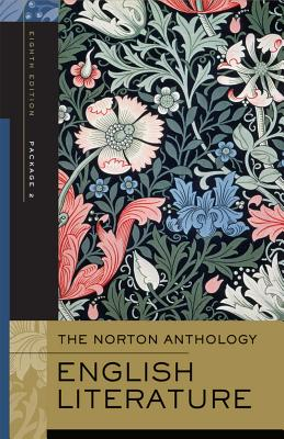 The Norton Anthology of English Literature, Package 2: The Romantic Period Through the Twentieth Century and After - Greenblatt, Stephen (Editor), and Christ, Carol T (Editor), and Lynch, Deidre Shauna (Editor)