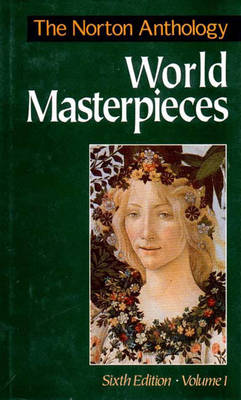 The Norton Anthology of World Masterpieces - Mack, Maynard (Editor)