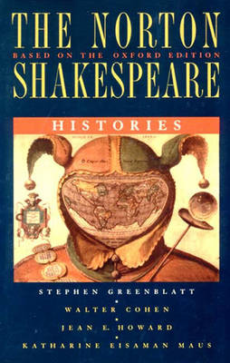 The Norton Shakespeare Histories - Greenblatt, Stephen, and etc.