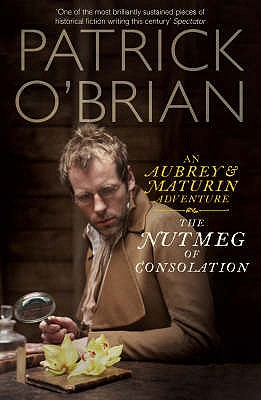 The Nutmeg of Consolation - O'Brian, Patrick