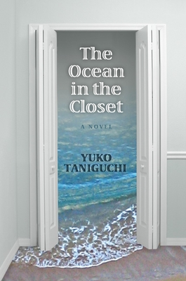 The Ocean in the Closet - Taniguchi, Yuko