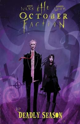 The October Faction, Vol. 4 Deadly Season - Niles, Steve