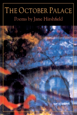 The October Palace - Hirshfield, Jane
