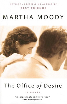 The Office of Desire - Moody, Martha