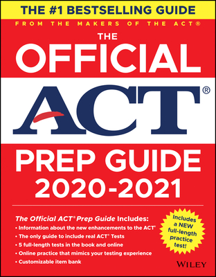 The Official ACT Prep Guide 2020 - 2021, (Book + 5 Practice Tests + Bonus Online Content) - ACT