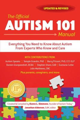 The Official Autism 101 Manual - Simmons, Karen L (Compiled by)