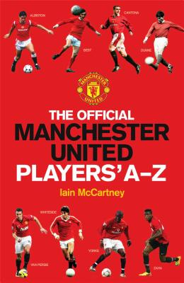 The Official Manchester United Players' A-Z - McCartney, Iain