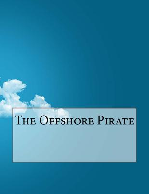 The Offshore Pirate - Fitzgerald, Francis Scott