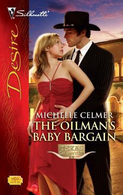 The Oilman's Baby Bargain - Celmer, Michelle