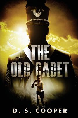 The Old Cadet - Cooper, D S
