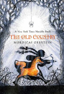 The Old Country - Gerstein, Mordicai