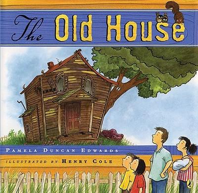 The Old House - Edwards, Pamela Duncan