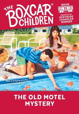The Old Motel Mystery - Warner, Gertrude Chandler (Creator)