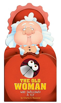 The Old Woman Who Swallowed a Fly - Reasoner, Charles